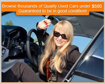Cars Under 500 - Browse thousands of Quality Used Cars under $500. Guaranteed to be in good condition!